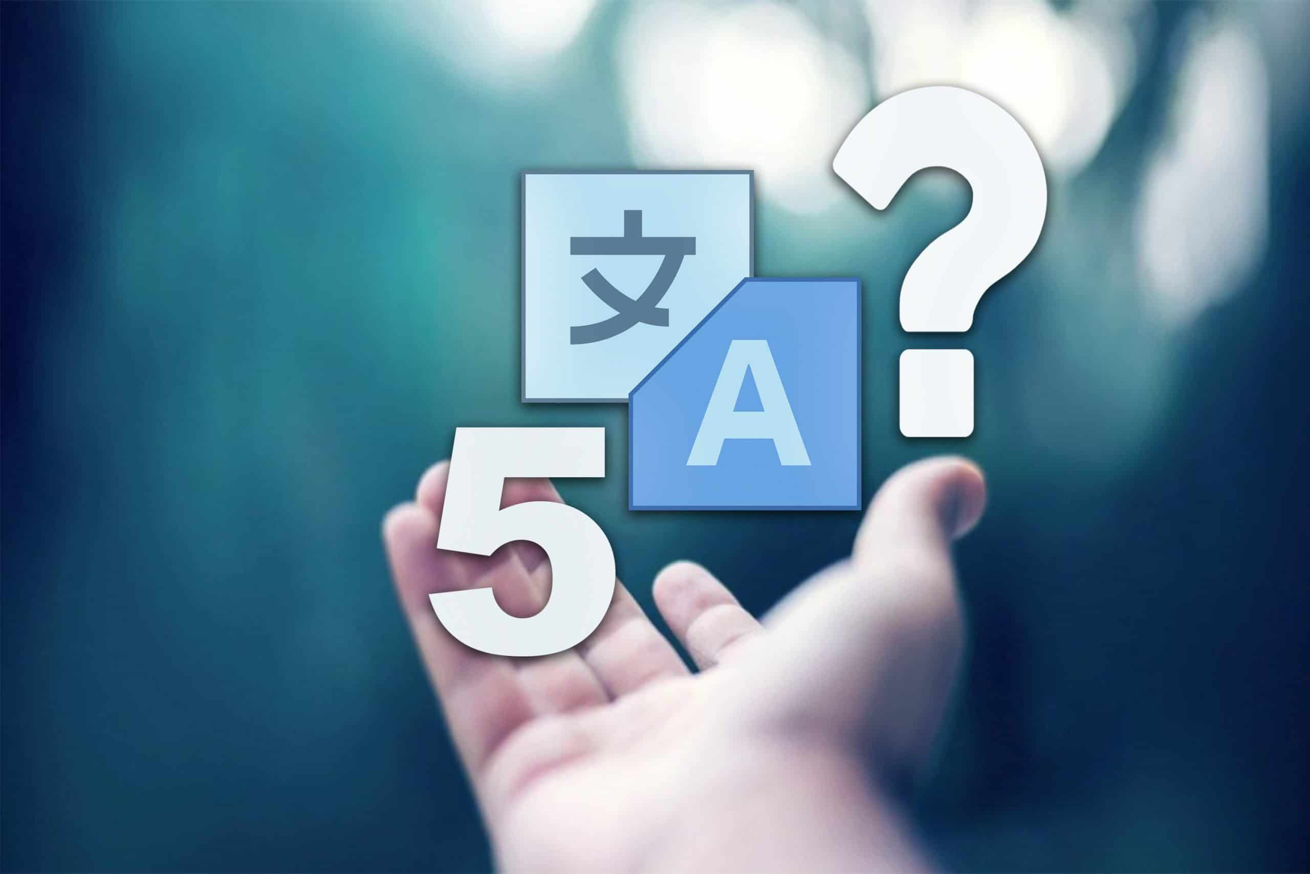Five Questions To Ask When Choosing Your Language Services Provider!